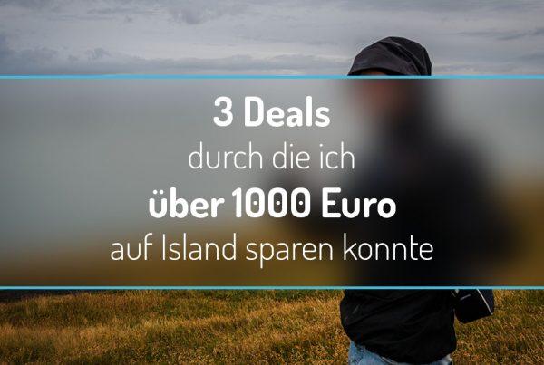 3 Deals durch die ich über 1000 Euro auf Island sparen konnte